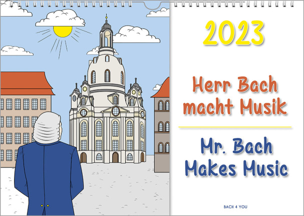 """A Bach wall calendar. It's a cartoon on the left side, which is fully colored. On the right side there is a big year number on top. After that you read """"Mr. Bach Makes Music"""" in German and English."""